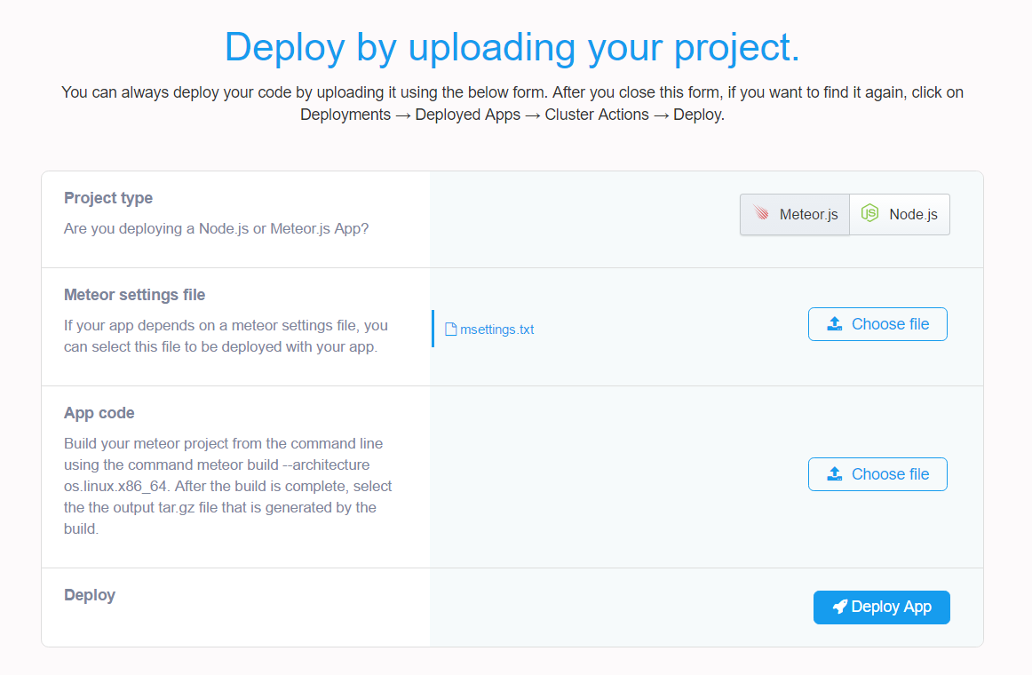 Deploy your Meteor js app by uploading your project build from the